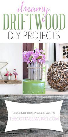 Dreamy Driftwood DIY