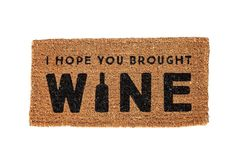 "Where are all the wine lovers at? Welcome your visitors with this natural coir doormat with the words ""I Hope You Brought Wine"". This rug is made from natural coir - perfect for keeping mud dirt and moisture away from inside your home. The rug measures x Front Door Mats, Front Porch, Cute Door Mats, Entry Mats, Coir Doormat, Wine Design, Creative Co Op, Welcome Mats, Mold And Mildew"