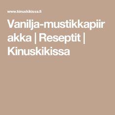 Vanilja-mustikkapiirakka | Reseptit | Kinuskikissa