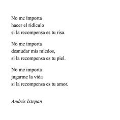 Poetry Quotes, Book Quotes, Words Quotes, Life Quotes, Funny Quotes, Sayings, Love Phrases, Love Words, Romantic Spanish Quotes