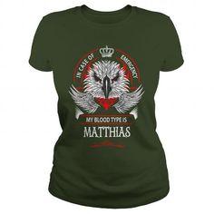 I Love  MATTHIAS, MATTHIAS T Shirt, MATTHIAS Tee T shirts