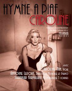 Caroline Nin : hymne à Piaf, au théatre de l'Essaïon à Paris - great way to spend the last night of 2013