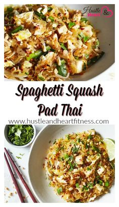 2B Mindset Approved Spaghetti Squash Pad Thai | Fix Friendly Recipes And Tips | United States | Hustle & Heart Fitness