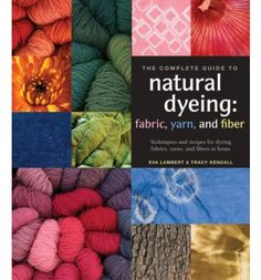 Exploring natural and foolproof dyeing techniques--to coincide with the high demand for organic and rustic approaches to fiber arts--this colorful guide expertly utilizes the many modern and traditional methods intrinsic to creating beautiful fibers. Demonstrating that the use of natural dyes to create fabric, yarn, or fiber can be simple, eco-friendly, and surprisingly affordable, this thoughtful...