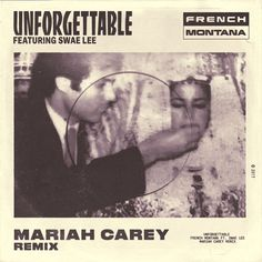 "Mariah Carey puts her own personal touch on a new remix of French Montana and Swae Lee's ""Unforgettable"" on a new remix. I don't know that this was necessary, but ok.    Listen below."