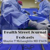 Health Street Journal -Sharon T McLaughlin MD FACS