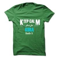 Keep Calm and Let KORA Handle It