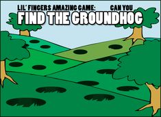 Find the Groundhog Game - -  Pinned by @PediaStaff – Please Visit http://ht.ly/63sNt for all our pediatric therapy pins