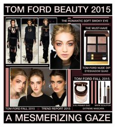 """""""A Mesmerizing Gaze - Tom Ford Beauty Fall 2015"""" by latoyacl ❤ liked on Polyvore featuring beauty and Tom Ford"""