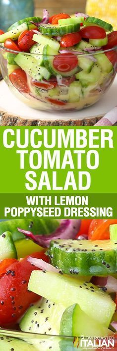 Cucumber Tomato Salad is the best of summers harvest. Crisp cucumbers and luscious tomatoes tossed in a bright and creamy lemon poppy seed dressing. This is my newest obsession.