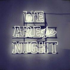 We are the night! Lets rage! #rebelcircus #party #wearethenight #creatureofthenight #night #light #drunk #drinking