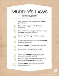 On the Creative Market Blog - 10 Murphy's Laws All Designers Live By