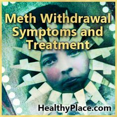 Meth withdrawal symptoms are generally non-lethal but can still be serious. Learn about crystal meth withdrawal and meth withdrawal treatment here.