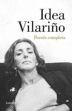 Poesía completa / Idea Vilariño.-- [Barcelona] : Lumen, 2016.