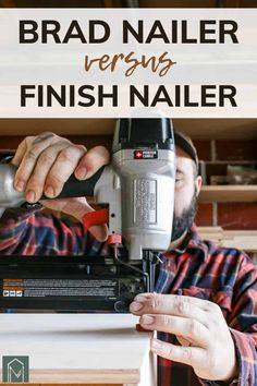 If you're confused when you go to pick up your nailer and don't know if you should use a brad nailer or finish nailer, this article is for you. Learn the difference between brad nailer vs finish nailer and when to use each nail gun in your DIY projects. #DIY #bradnailer #finishnailer #nailgun #tools