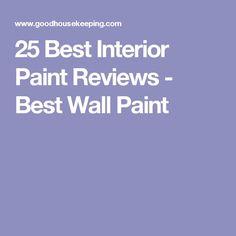 25 Best Interior Paint Reviews - Best Wall Paint