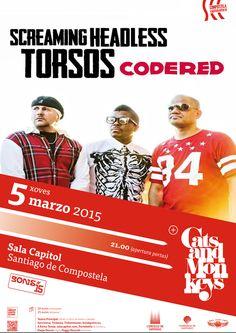 Entradas para Screaming Headless Torsos + Cats & Monkeys (Cats and Monkeys) en Santiago de Compostela el 5 de marzo 2015 en notikumi