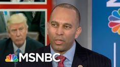 Rep. Hakeem Jeffries: Steve Bannon Is 'A Stone Cold Racist' | MSNBC