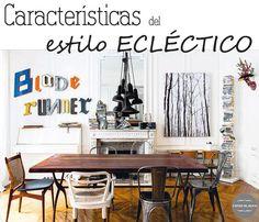 Características del estilo ecléctico. trucos y consejos http://www.decoracionpatriblanco.es/2016/05/caracteristicas-del-estilo-eclectico.html