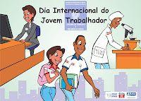 25 de abril - Dia Internacional do Jovem Trabalhador