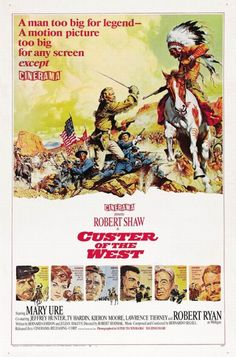 Jeffrey Hunter, Robert Shaw, Ty Hardin, Lawrence Tierney, and Mary Ure in Custer of the West Original Movie Posters, Movie Poster Art, Film Posters, Cinema Posters, George Custer, Lawrence Tierney, Peliculas Western, Jeffrey Hunter, Robert Shaw