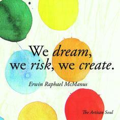 Erwin McManus The Artisan Soul inspiration quote