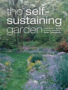 The Self-Sustaining Garden: The Guide to Matrix « Delay Gifts