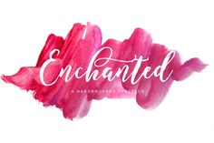 Enchanted Brush ~ Script Fonts ~ Creative Market