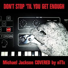 "nTTx – ""Don't Stop 'Til You Get Enough"" (Michael Jackson Cover) Objective (2016) WTII Records July 11, 2016 Toronto-based nTTx revealed a cover of Michael Jackson's hit ""Don't Stop 'Til You Get Enough"" this week — done in an EBM/Industrial style — out now on WTII Records.  Stealing elements of EBM, synthpop and industrial, nTTx completes this sonic landscape with strong, melodic vocals, that range from soft and delicate, to powerful and in your face. nTTx is the new solo project of Gord…"