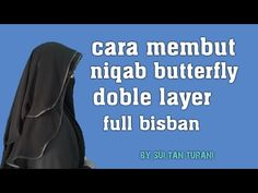 cara membuat niqab butterfly doble layer #bag 1 - YouTube Muslim Wedding Dresses, Dress Wedding, Sewing Hacks, Sewing Tips, Moroccan Dress, Wedding Pictures, Wedding Ideas, Hijab Dress, Wedding Photography Poses