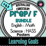 Prep and Foundation LEARNING GOALS Bundle ENGLISH, MATHS,