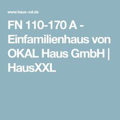 FN 110-170 A - Einfamilienhaus von OKAL Haus GmbH   HausXXL