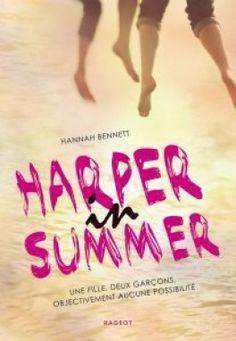 Découvrez Harper in Summer de Hannah Bennett sur Booknode, la communauté du livre