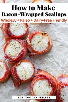 Bacon Wrapped Scallops Recipe with instructions to make on either the Oven or the Grill – an easy and delicious appetizer or main dish! Ready in about 20 minutes, it's a quick go to meal that everyone will love. (Whole30 + Paleo + Dairy-Free Friendly) #BaconWrappedScallops #TheWoodenSkillet Bacon Recipes, Dip Recipes, Seafood Recipes, Paleo Recipes, Paleo Dairy, Dairy Free, Gluten Free, Paleo Appetizers, Appetizer Recipes