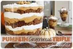 Delicious and easy Pumpkin Gingerbread Trifle - a perfect Fall dessert!