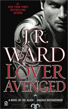 Lover Avenged (Black Dagger Brotherhood Series #7)