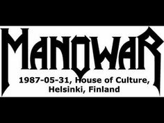Manowar  (House Of Culture Helsinki, Finland May 31,1987) 1 Hour 16 Minutes #headbangersheaven  #headbangershangout  #ManOWar