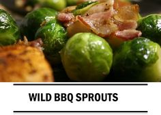 Barbecue recept: wild bbq sprouts