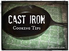 Cast Iron Cooking Tips: Cast iron cooking tips including how to season a skillet, which pans to buy, how many to buy, what fats to cook with, how to care for your pans, and more.