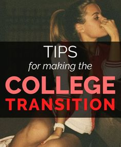 Tips for Making the College Transition – SRtrends