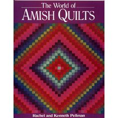 More than 200 antique quilts here cover representative pieces from all the major Amish communities. (128pp. color illus. Good Books, 1997.)