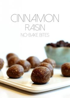 These bites taste just like cinnamon raisin cookies, except there's no oven required!