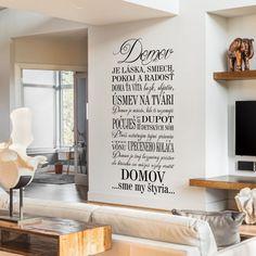 Nálepka o rodine a domove je plná krásnych a milých viet. Je to krásna dekorácia. Nemusíte ju vždy čítať, ale občas si tieto pekné vety pripomeniete a to nikdy nieje na škodu. Pinterest Marketing, Social Media Marketing, Home Decor, Decoration Home, Room Decor, Home Interior Design, Home Decoration, Interior Design