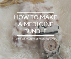 How to make a medicine bundle