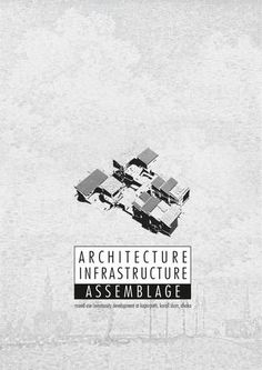 Architecture Infrastructure Assemblage by Md. Omor Faruk Sanim Architecture, Architecture Illustrations
