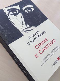 Crime e Castigo Fiódor Dostoiévski EDITORA 34, SUA GOSTOSA.