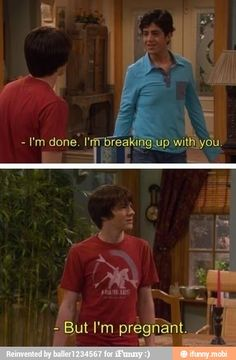 """Drake and josh I miss this show so much...If my best friend tells me its over, I will say """"But I'm pregnant"""" & I'll add """"It's your baby"""". Then she will never leave me!lol"""