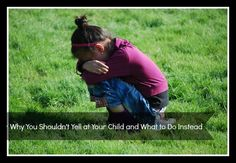 Why You Shouldn't Yell at Your Child and What to Do Instead