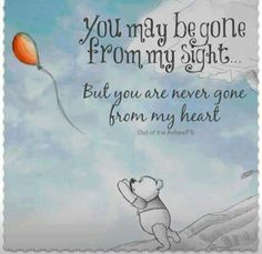 You may be gone from sight but never ny heart quote pooh loss quote
