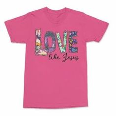 Love Like Jesus Inspiration T Shirts-SFNeewho-Mercantile Americana Jesus Shirts, Online Shopping Clothes, Hot Pink, Size Chart, Bleach, Shoulder Taping, Mens Tops, Spun Cotton, T Shirt